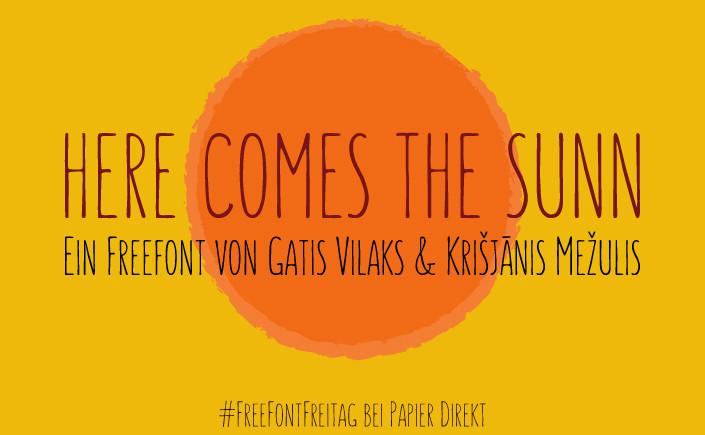 Heiße Tage und Nächte. Ein Abendhimmel in Gelb und Rot. Wir wollen Ihnen am heutigen #FreeFontFreitag Sunn präsentieren, unsere Lieblingsschrift im Juni.