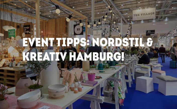Nordstil und Kreativ Hamburg! Die Event-Tipps für den August zeigen, was die Messen in Hamburg für Sie auf Lager haben! Gestalten Sie Ihre Freizeit kreativ!