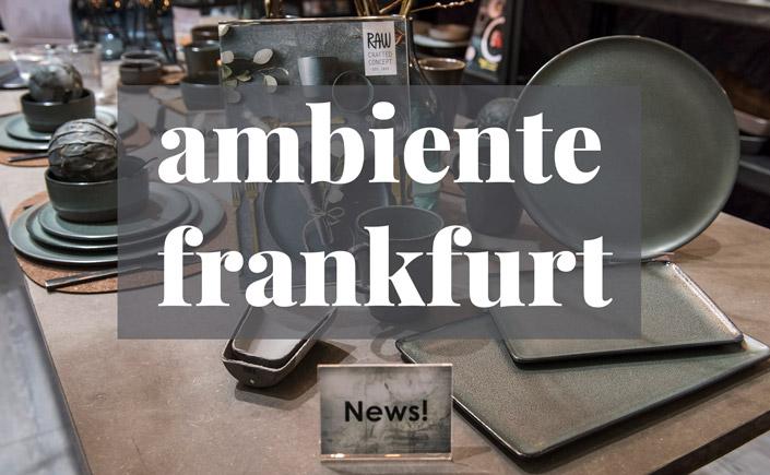 Die Ambiente findet vom 08. bis zum 12. Februar in der Frankfurter Messehalle statt. Im Event-Tipp liefern wir die wichtigsten Infos zur Ambiente Frankfurt.