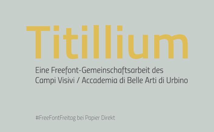 Es ist #FreeFontFreitag. Wir stellen Ihnen die moderne Schrift Titillium vor. Eine Gemeinschaftsarbeit der Studenten der Accademia di Belle Arti di Urbino.