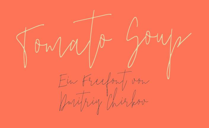 Tomato Soup ist unsere Lieblingsschrift im April. Am heutigen #FreeFontFreitag zeigen wir Ihnen die lebendige Handschrift von Dmitriy Chirkov.