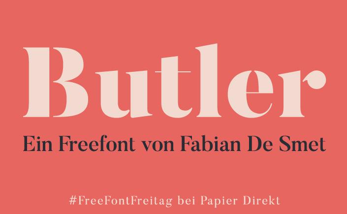 Unsere Lieblingsschrift im Mai: Wir stellen Ihnen Butler von Fabian De Smet am heutigen #FreeFontFreitag vor und zeigen, was die Schrift so beliebt macht.