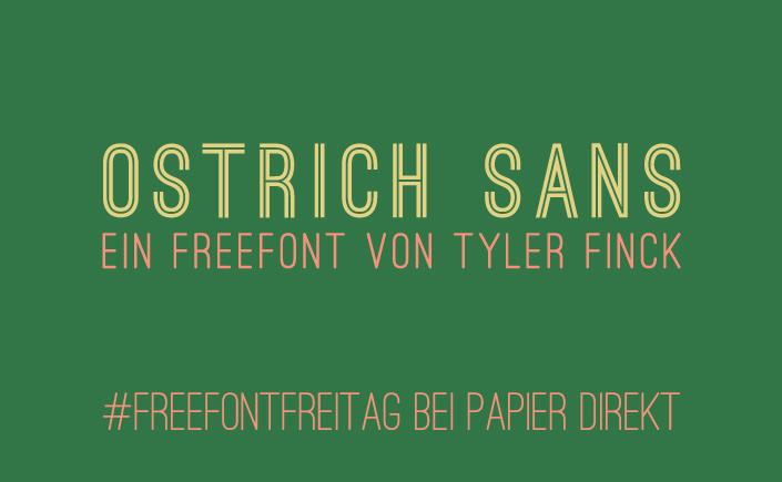 Ostrich Sans ist eine schmale Grotesk, die jede Menge Kreativität und Vielfalt zeigt. Am #FreeFontFreitag im Juni stellen wir die Schrift vor.