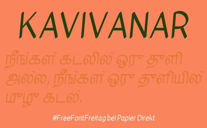 Die Schrift Kavivanar vermittelt nicht nur Informationen, sondern baut auch Brücken. Am heutigen #FreeFontFreitag stellen wir Euch den Freefont vor.