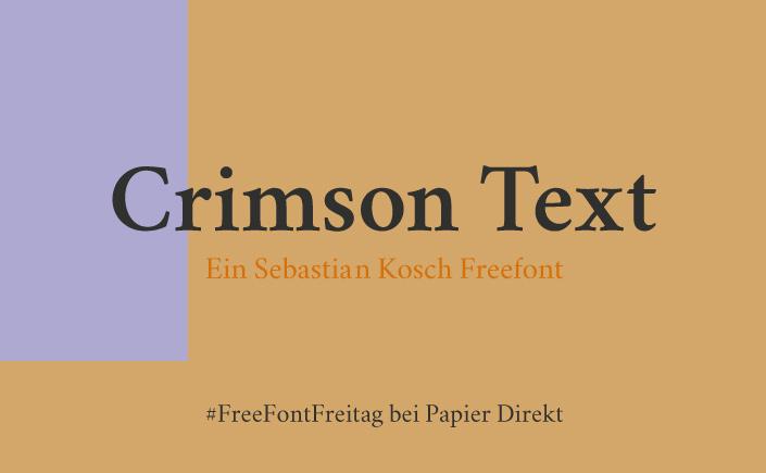 Heute am #FreeFontFreitag im November stellen wir Euch Crimson Text von Sebastian Kosch vor. Lest im PD Blog, was die seriöse Antiqua so besonders macht.