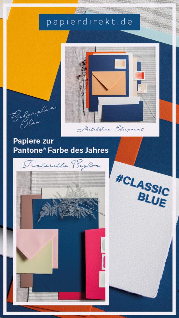 Verschiedene Papiere zu Classic Blue und Farbkombis